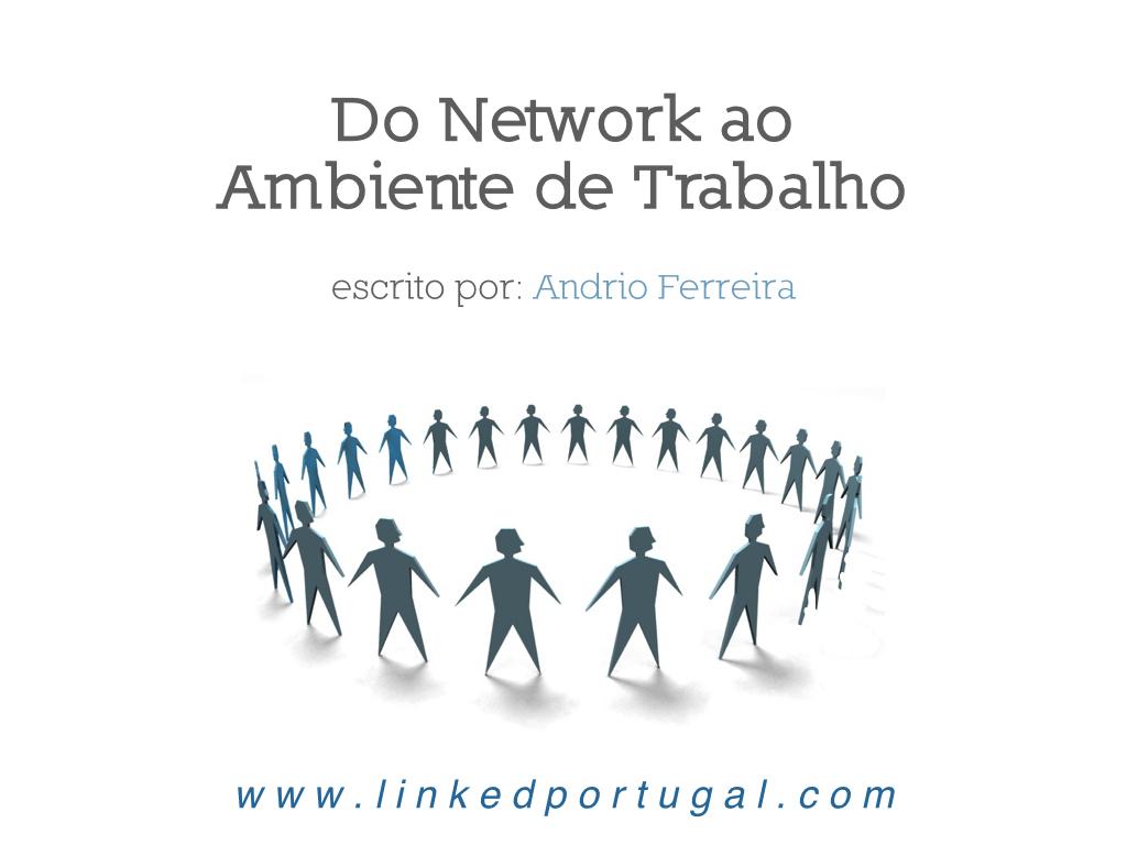 Do Network ao Ambiente de Trabalho