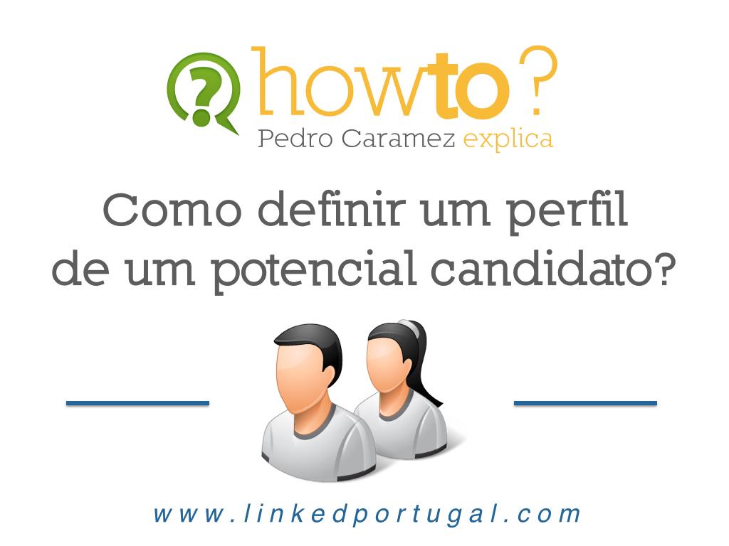 Como definir um perfil de um potencial candidato