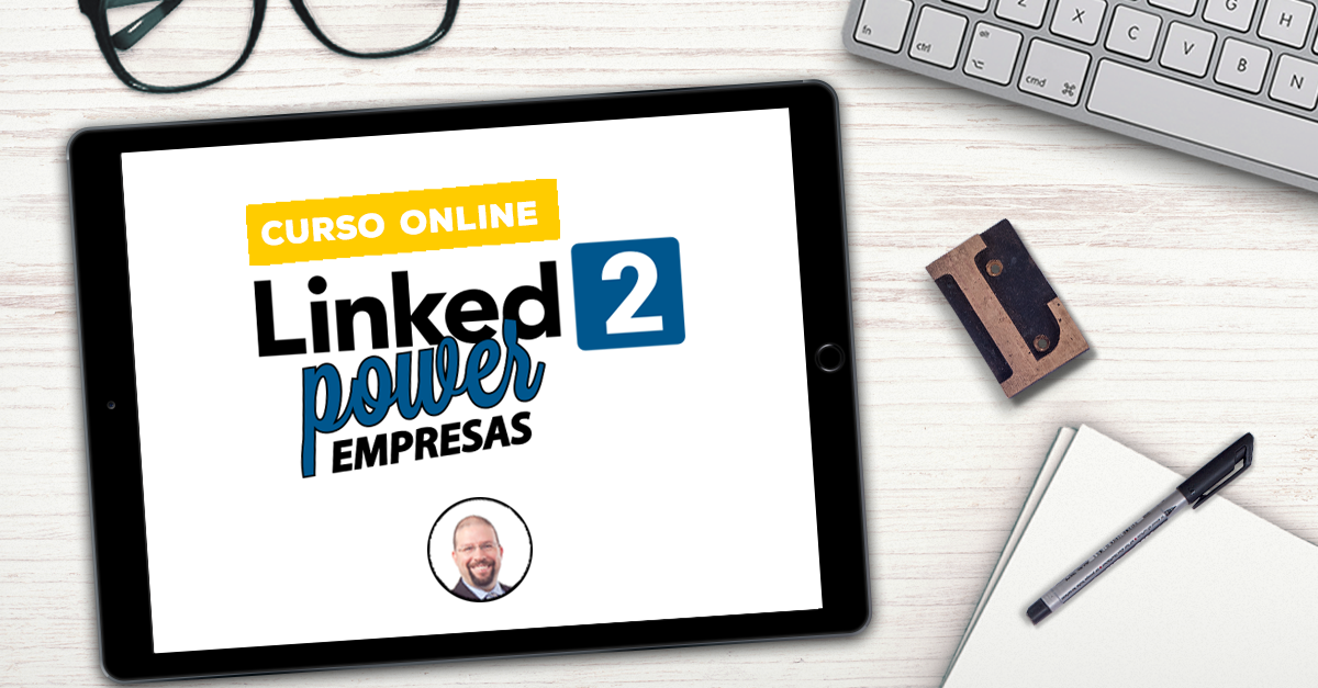 Curso Linked2Power Empresas